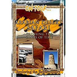 On Tour...  ARABIAN DESERT SAFARI Crossing The Sands Of Time