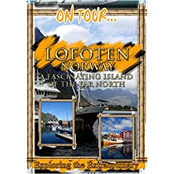 On Tour...  LOFOTEN A Fascinating Island Of The Far North
