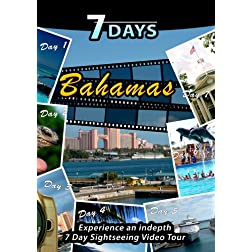 7 Days  BAHAMAS