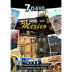 7 Days  MEXICO