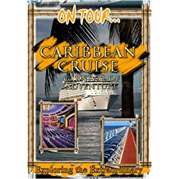 On Tour...  CARIBBEAN CRUISE Carnival Of Adventure