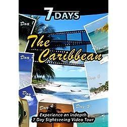 7 Days  THE CARIBBEAN