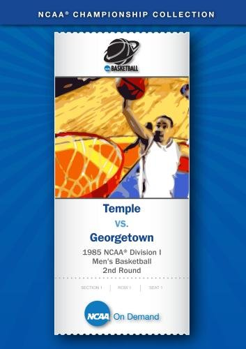 1985 NCAA Division I Men's Basketball 2nd Round - Temple vs. Georgetown