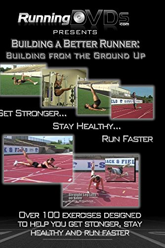 Building a Better Runner: Building from the Ground Up