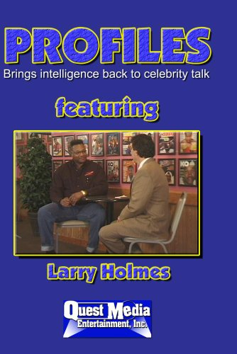 PROFILES featuring Larry Holmes