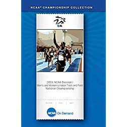2001 NCAA Division I Men's and Women's Indoor Track and Field National Championship