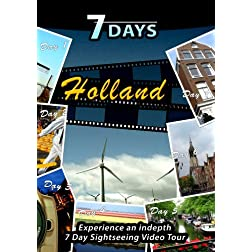 7 Days  HOLLAND