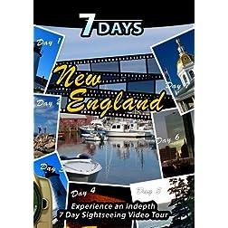 7 Days  NEW ENGLAND