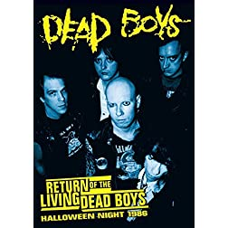 Dead Boys: Return of the Living Dead Boys - Halloween Night 1986