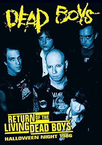 Dead Boys: Return of the Living Dead Boys - Halloween Night 1986