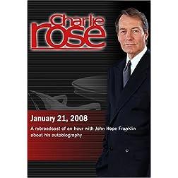 Charlie Rose (January 21, 2008)