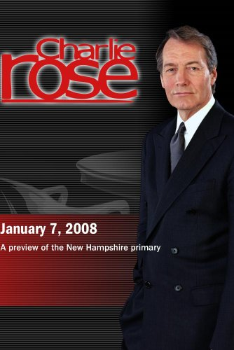 Charlie Rose (January 7, 2008)