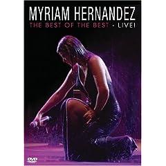 Myriam Hernandez: Best of the Best - Live