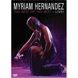 Myriam Hernandez: Best of the Best - Live