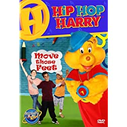 Hip Hop Harry - Move Those Feet