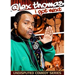 Alex Thomas - I Got Next