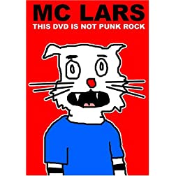 MC Lars: This DVD Is Not Punk Rock