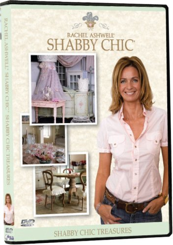 Rachel Ashwell's Shabby Chic: Gifts, Sentiments & Romance