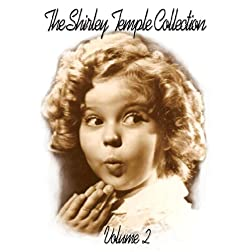 Vol. 2-Shirley Temple Collection