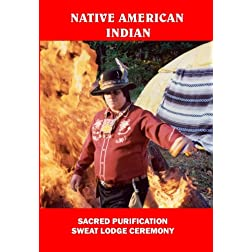 Native American Indian Sacred Purification Sweat Lodge Ceremony