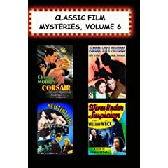 Classic Film Mysteries, #6 (Corsair, Murder with Pictures, What Price Crime, Wives Under Suspicion)