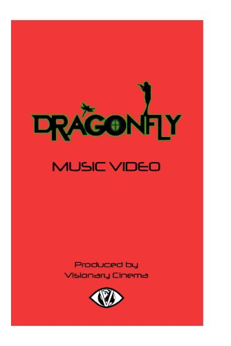 DRAGONFLY MUSIC VIDEO