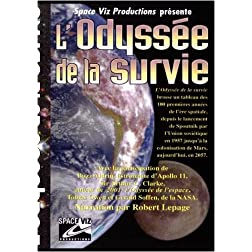 L'Odyss�e de la survie, narration par Robert Lepage