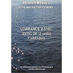 LOWRANCE X-510C, X515C DF (2 units) Fishfinders