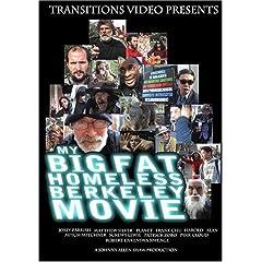 My Big Fat Homeless Berkeley Movie
