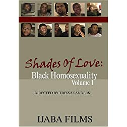 Shades of Love: Black Homosexuality Volume 1