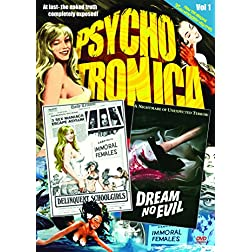 Psychotronica, Vol. 1: Delinquent Schoolgirls/Dream No Evil