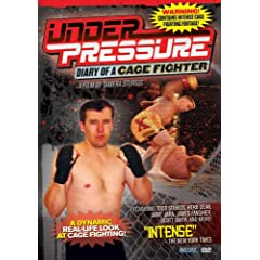 Under Pressure: Diary of a Cage Fighter (MMA Fighting True Story)