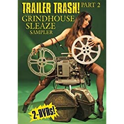 Trailer Trash Part 2: Grindhouse Sleaze Sampler