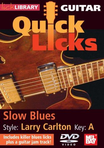 Quick Licks for Guitar - Larry Carlton