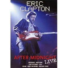 Eric Clapton: After Midnight Live