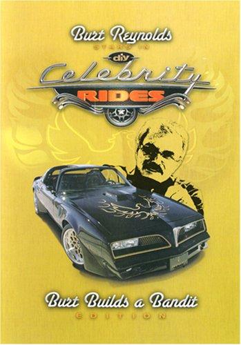 Celebrity Rides Presents: Burt Builds a Bandit