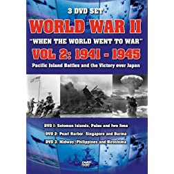 World War II: When the World Went to War, Vol. 2 1941-1945
