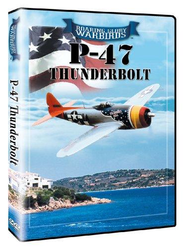 Roaring Glory Warbirds: P-47 Thunderbolt