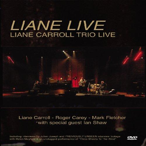 Liane Live-Liane Carroll Trio Live