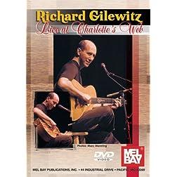 Mel Bay presents Richard Gilewitz, Live at Charlotte's Web