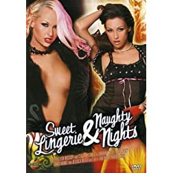 Sweet Lingerie and Naughty Nights