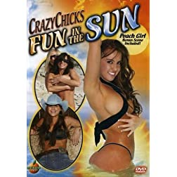 Crazy Chicks: Fun in the Sun