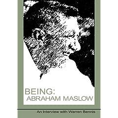 Being: Abraham Maslow - An Interview with Warren Bennis