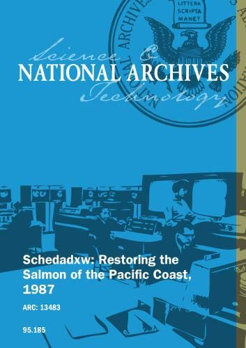 Schedadxw: Restoring the Salmon of the Pacific Coast, 1987