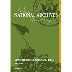 ARMY DOMESTIC ACTIVITIES, 1940 [SILENT, UNEDITED]
