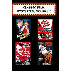 Classic Film Mysteries #5 (Discarded Lovers, Guns Don't Argue, Mystery of Mr Wong, Study in Scarlet)