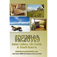 Africa Travel Guides: Kenya Safari Lodges, City Hotels & Beach Resorts