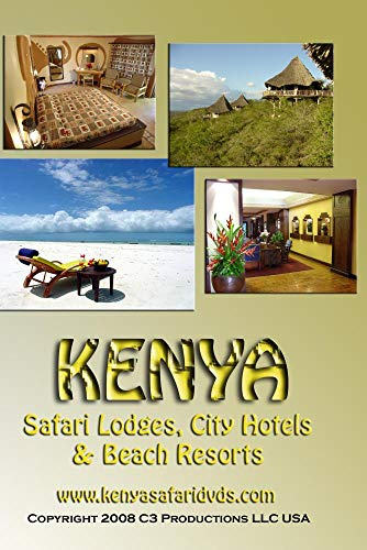 Africa Travel Guides: Kenya Safari Lodges, City Hotels & Beach Resorts