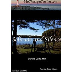Solitude and Silence-Individual Use DVD Copy*