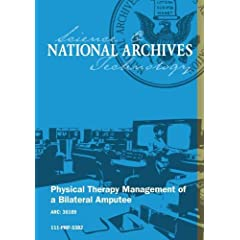 PHYSICAL THERAPY MANAGEMENT OF A BILATERAL AMPUTEE